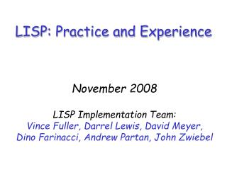 LISP: Practice and Experience
