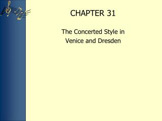 The Concerted Style in  Venice and Dresden