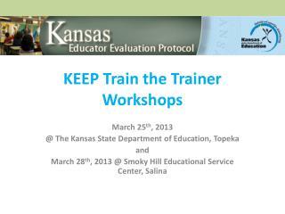 KEEP Train the Trainer Workshops