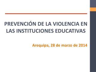 PREVENCIÓN DE LA VIOLENCIA EN LAS INSTITUCIONES EDUCATIVAS