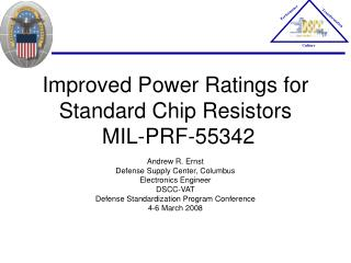 Improved Power Ratings for Standard Chip Resistors  MIL-PRF-55342