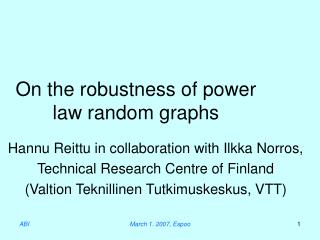 On the robustness of power law random graphs