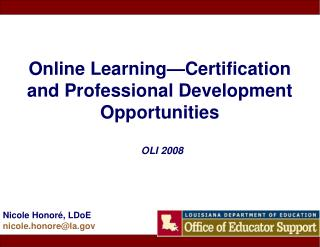 Online Learning—Certification and Professional Development  Opportunities