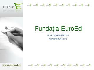 Funda ț ia EuroEd