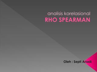 analisis korelasional RHO SPEARMAN