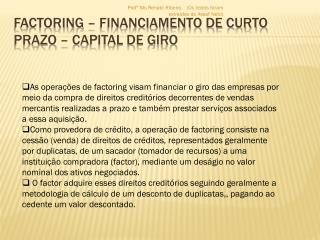 Factoring – Financiamento de Curto Prazo – Capital de Giro