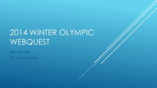 2014 Winter Olympic webquest