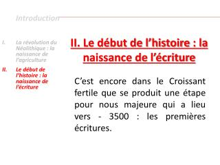 Introduction  La r volution du N olithique : la  naissance de l agriculture Le d but de l histoire : la naissance de l