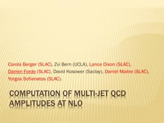 Computation of Multi-Jet QCD Amplitudes at NLO