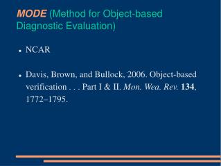 MODE  ( Method for Object-based Diagnostic Evaluation)