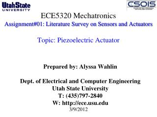 Prepared by: Alyssa Wahlin Dept. of Electrical and Computer Engineering  Utah State University