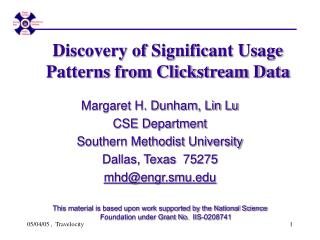 Discovery of Significant Usage Patterns from Clickstream Data