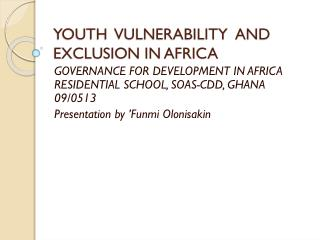 YOUTH  VULNERABILITY  AND  EXCLUSION IN AFRICA