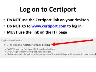 Log on to Certiport