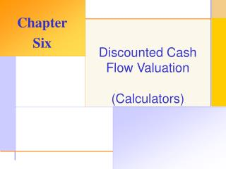 Discounted Cash Flow Valuation (Calculators)