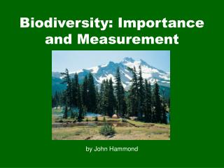 Biodiversity: Importance and Measurement
