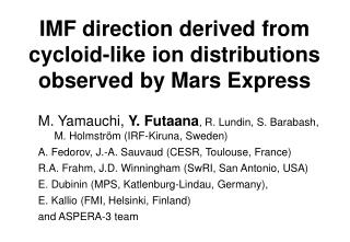 IMF direction derived from cycloid-like ion distributions observed by Mars Express