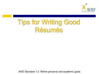 Tips for Writing Good Résumés