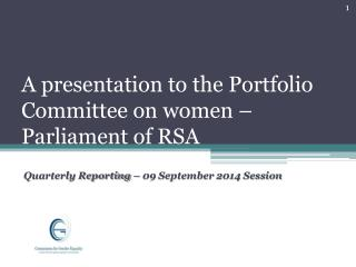 A presentation to the Portfolio Committee on women – Parliament of RSA