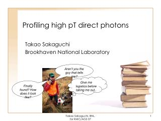 Profiling high pT direct photons