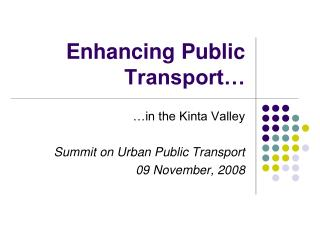 Enhancing Public Transport�