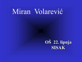 Miran  Volarević