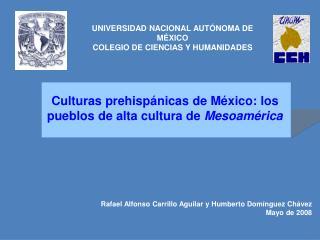 Culturas prehisp nicas de M xico: los pueblos de alta cultura de Mesoam rica