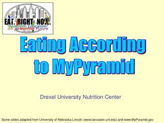 Eating According  to MyPyramid