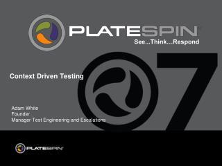 Context Driven Testing