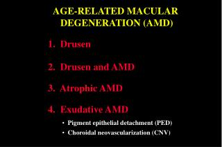 AGE-RELATED MACULAR  DEGENERATION AMD