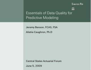 Essentials of Data Quality for  Predictive Modeling