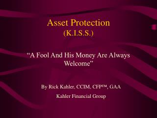 Asset Protection (K.I.S.S.)