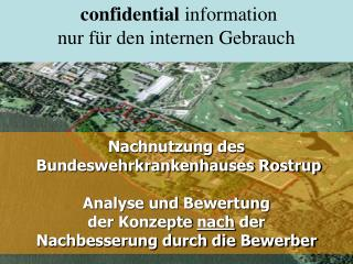 Nachnutzung des  Bundeswehrkrankenhauses Rostrup  Analyse und Bewertung der Konzepte nach der Nachbesserung durch die Be