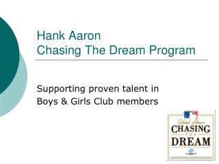 Hank Aaron  Chasing The Dream Program