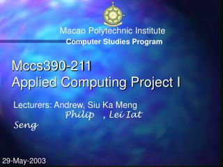 Macao Polytechnic Institute    Computer Studies Program