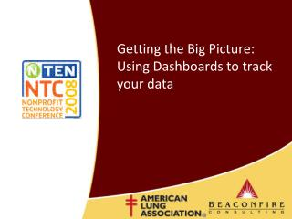 Getting the Big Picture: Using Dashboards to track your data