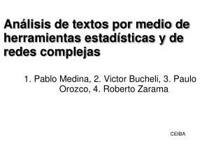 Análisis de textos por medio de herramientas estadísticas y de redes complejas