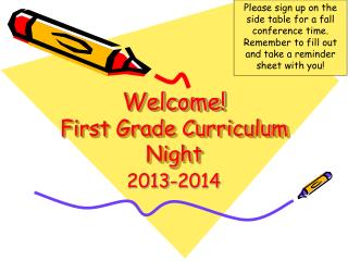 Welcome! First Grade Curriculum Night