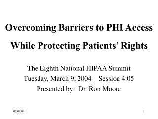 Overcoming Barriers to PHI Access