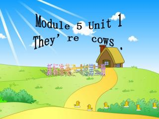 Module 5 Unit 1 They're  cows .