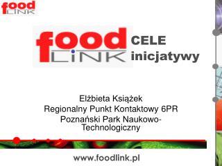 Elżbieta Książek Regionalny Punkt Kontaktowy 6PR Poznański Park Naukowo-Technologiczny