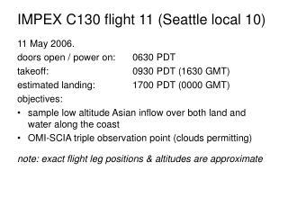 IMPEX C130 flight 11 (Seattle local 10)