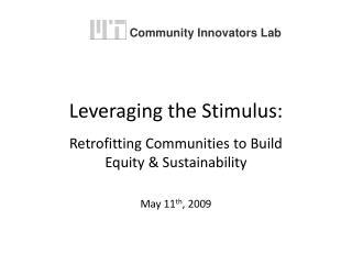 Leveraging the Stimulus: