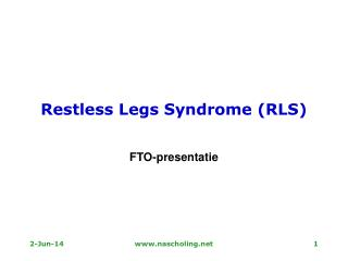 Restless Legs Syndrome RLS
