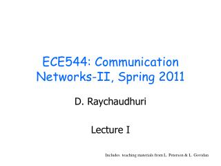 ECE544: Communication Networks-II, Spring 2011