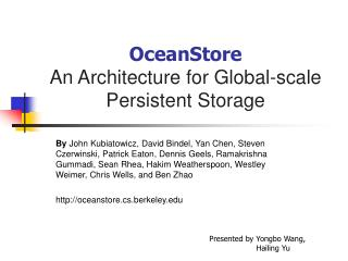 OceanStore An Architecture for Global-scale Persistent Storage