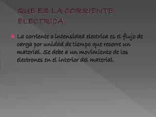 QUE ES LA CORRIENTE ELECTRICA