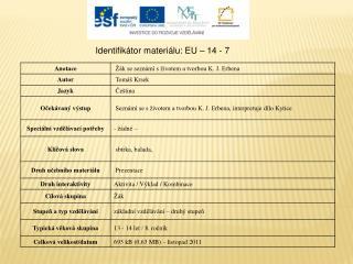 Identifikátor materiálu: EU – 14  - 7