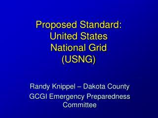 Proposed Standard: United States  National Grid (USNG)