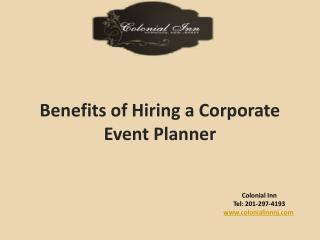 Benefits of Hiring a Corporate Event Planner